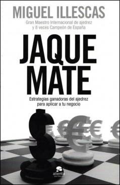 Libro Jaque Mate (Miguel Illescas)