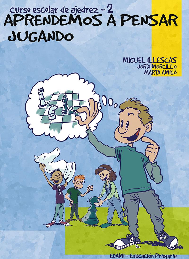 """Colección """"Aprendemos a pensar jugando"""" - Libro 2"""